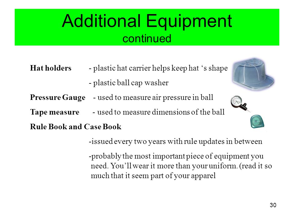 Additional Equipment continued
