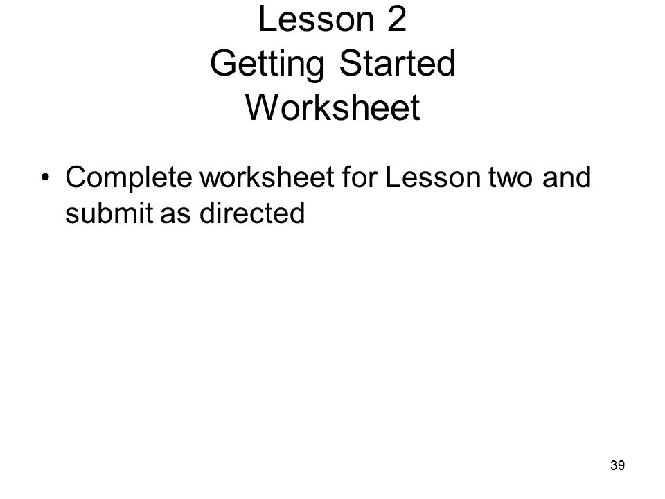 Lesson 2 Getting Started Worksheet