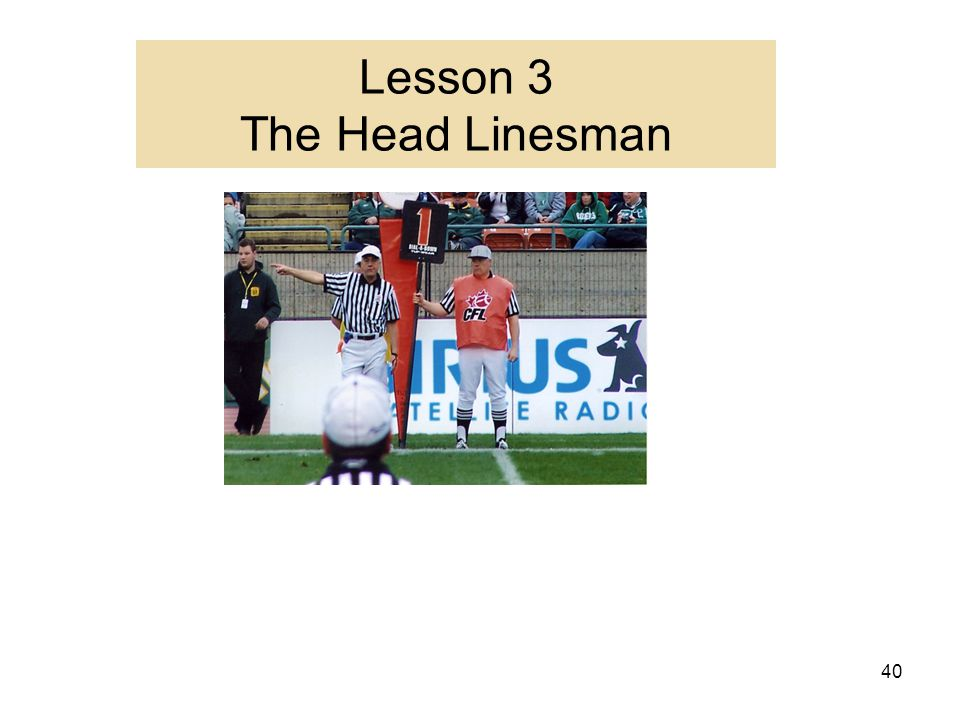 Lesson 3 The Head Linesman