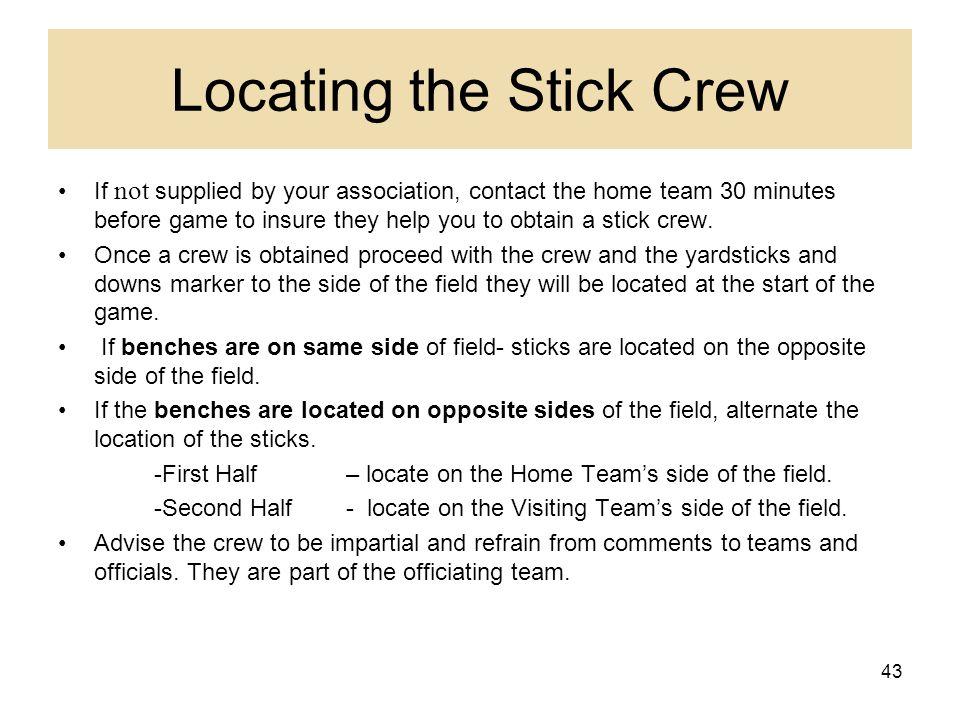 Locating the Stick Crew