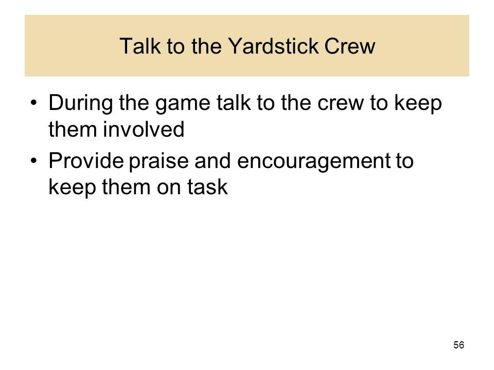 Talk to the Yardstick Crew
