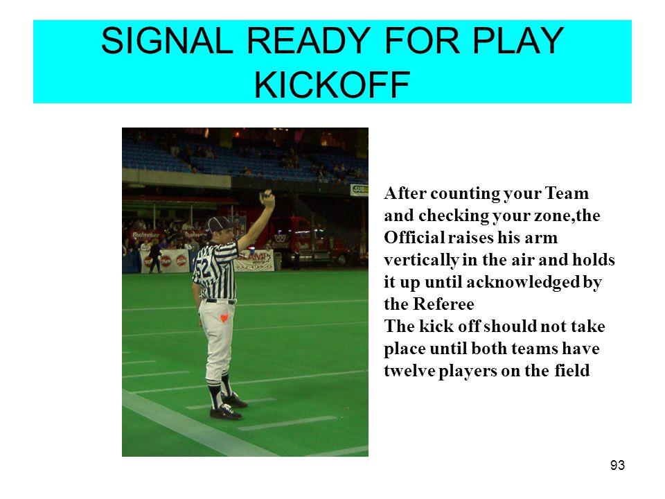 SIGNAL READY FOR PLAY KICKOFF