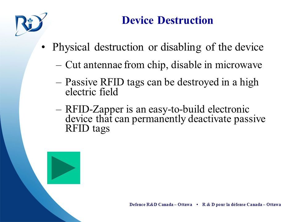 Physical destruction or disabling of the device