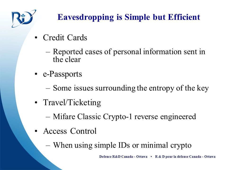 Eavesdropping is Simple but Efficient