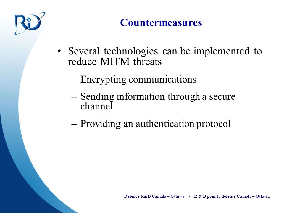 Several technologies can be implemented to reduce MITM threats