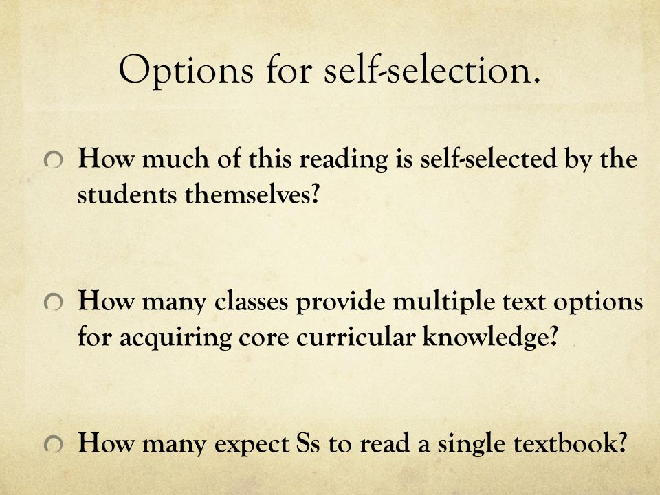 Options for self-selection.