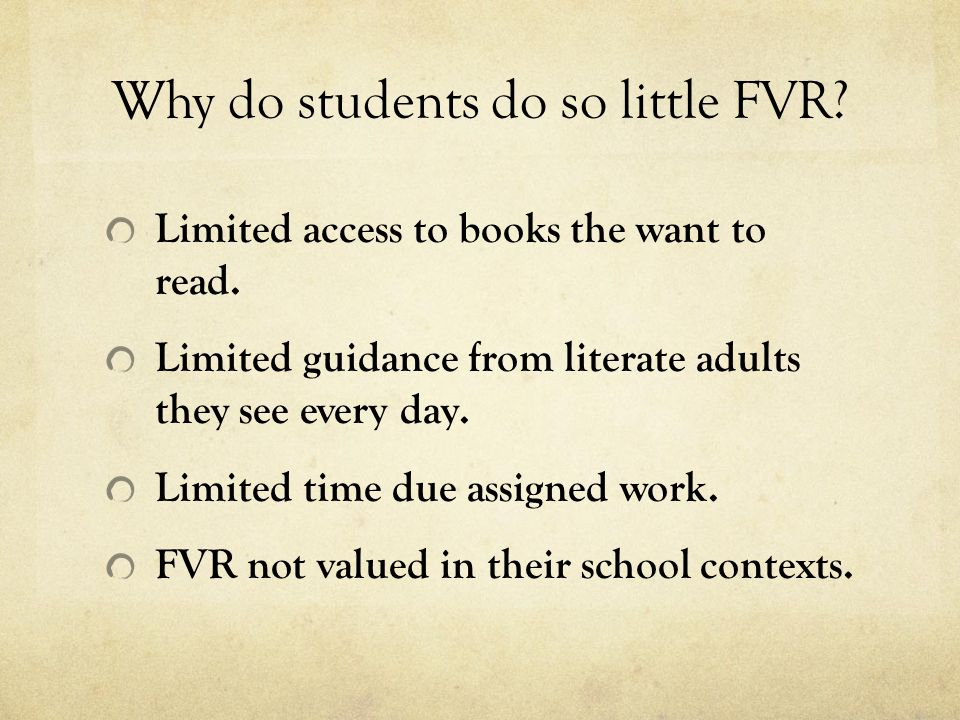 Why do students do so little FVR