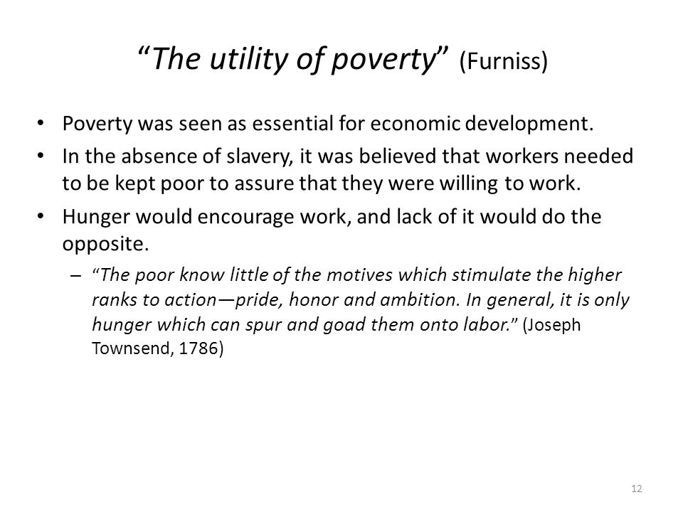 The utility of poverty (Furniss)