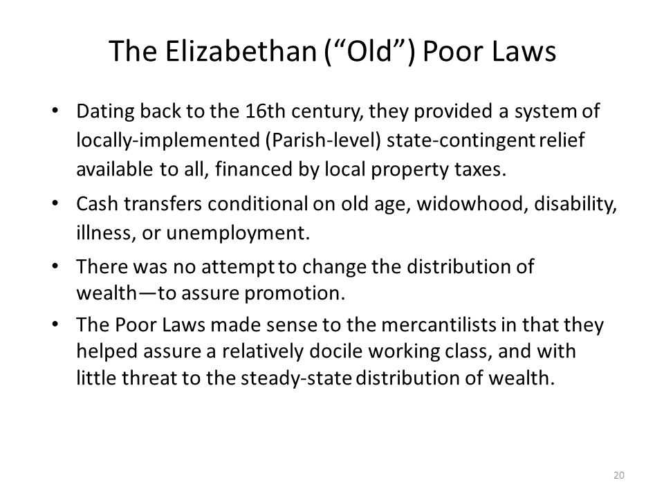 The Elizabethan ( Old ) Poor Laws