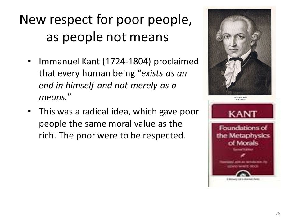 New respect for poor people, as people not means