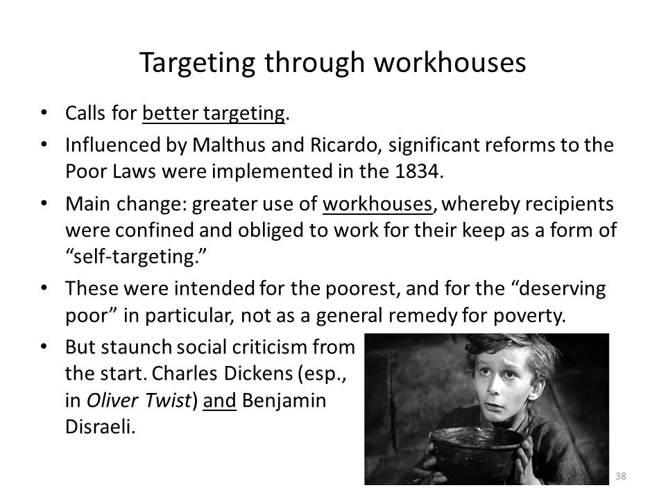 Targeting through workhouses
