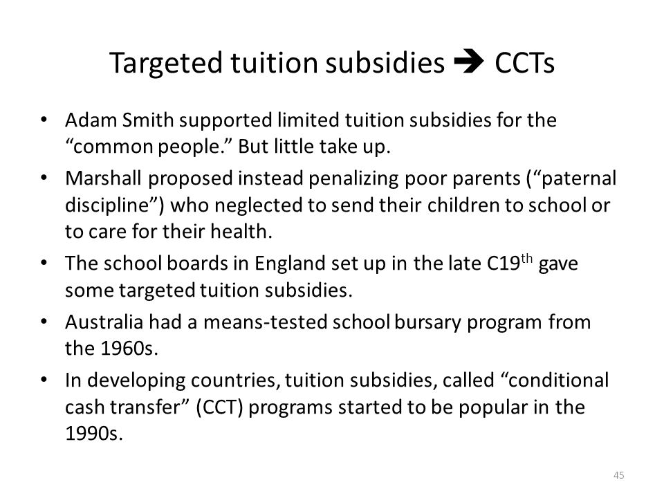 Targeted tuition subsidies  CCTs