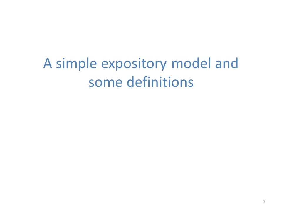 A simple expository model and some definitions