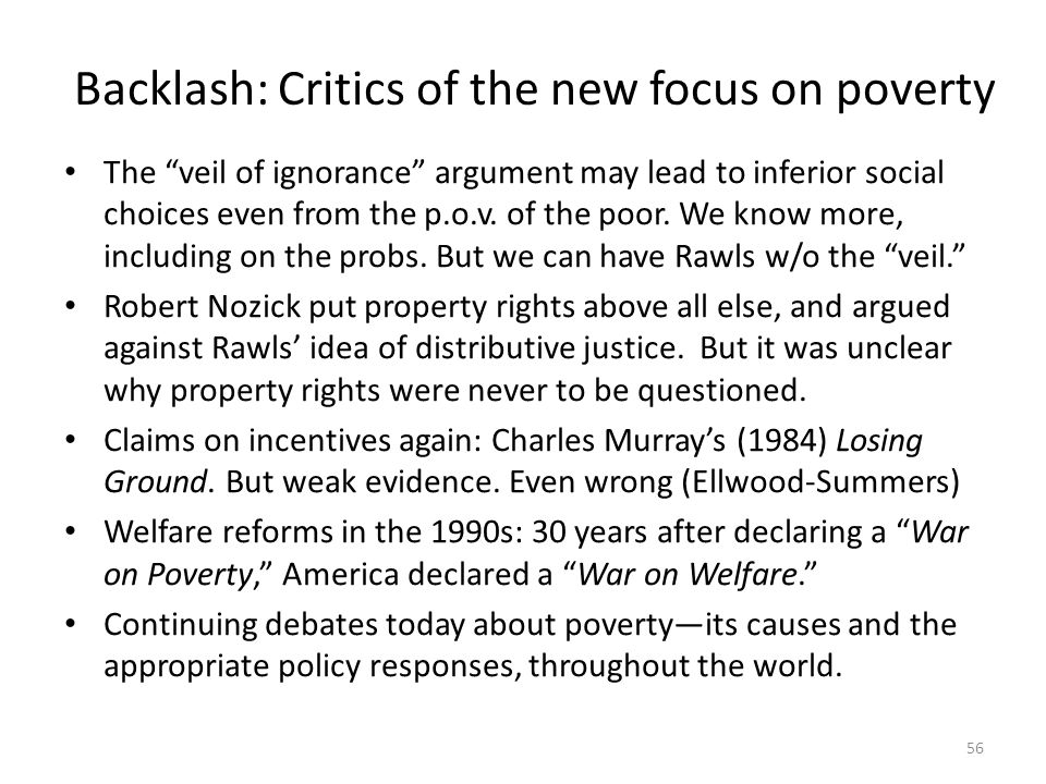 Backlash: Critics of the new focus on poverty