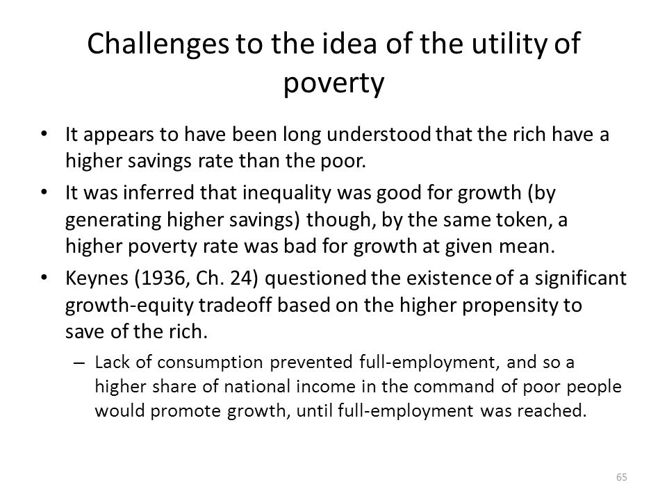Challenges to the idea of the utility of poverty