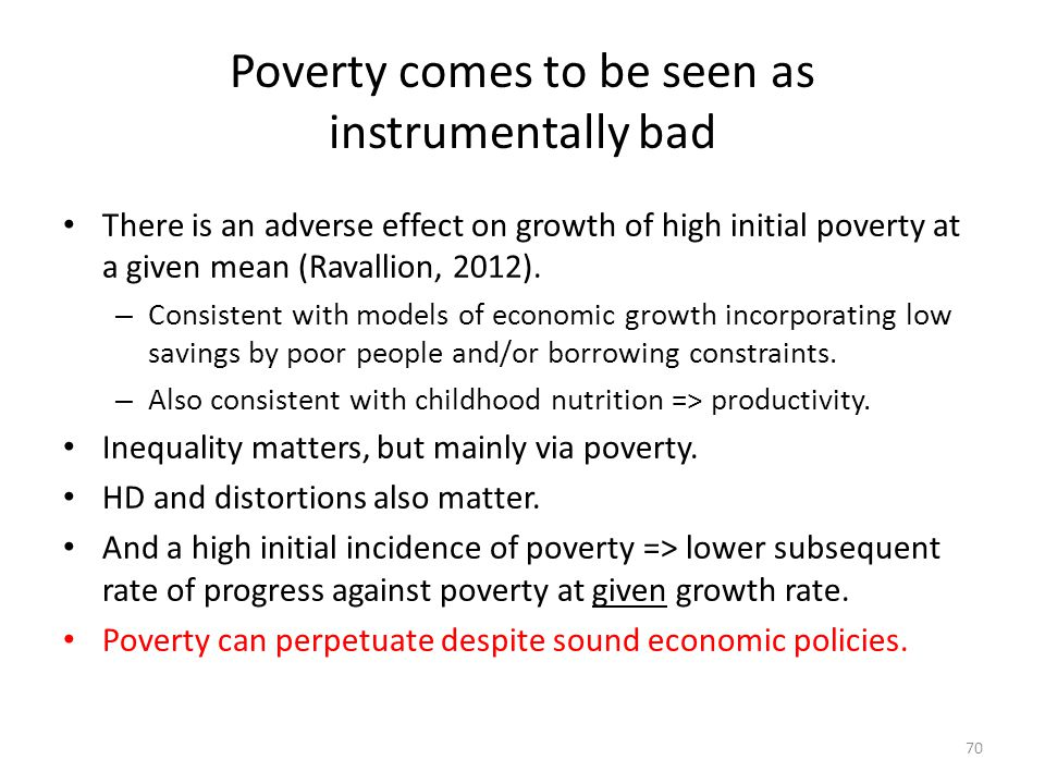 Poverty comes to be seen as instrumentally bad