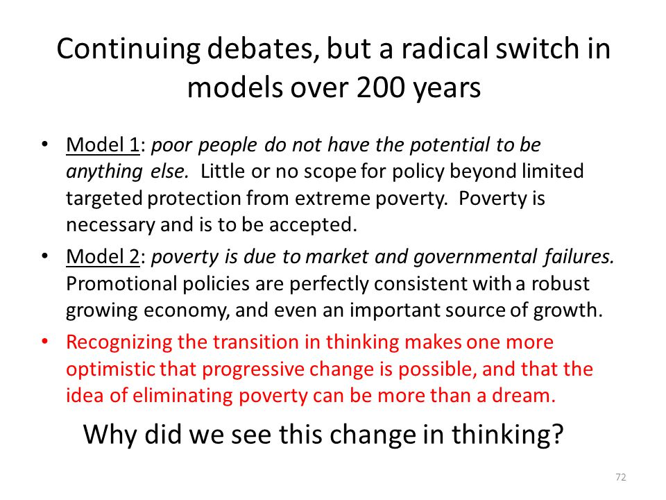 Continuing debates, but a radical switch in models over 200 years