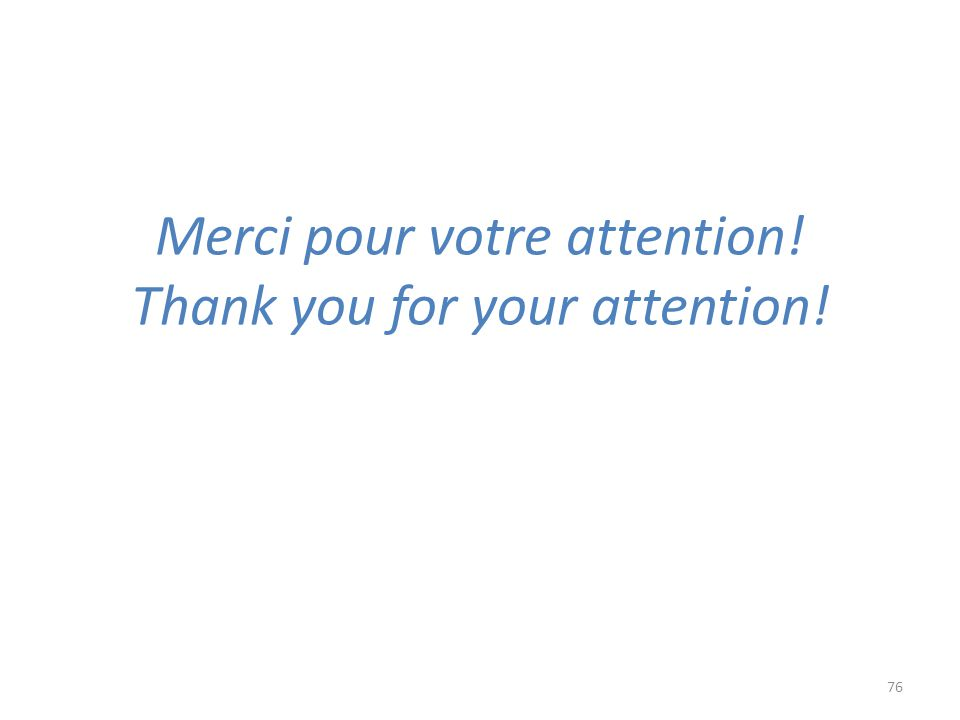 Merci pour votre attention! Thank you for your attention!