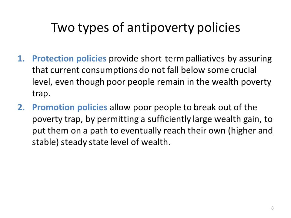 Two types of antipoverty policies