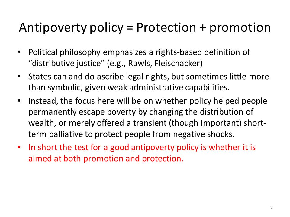 Antipoverty policy = Protection + promotion