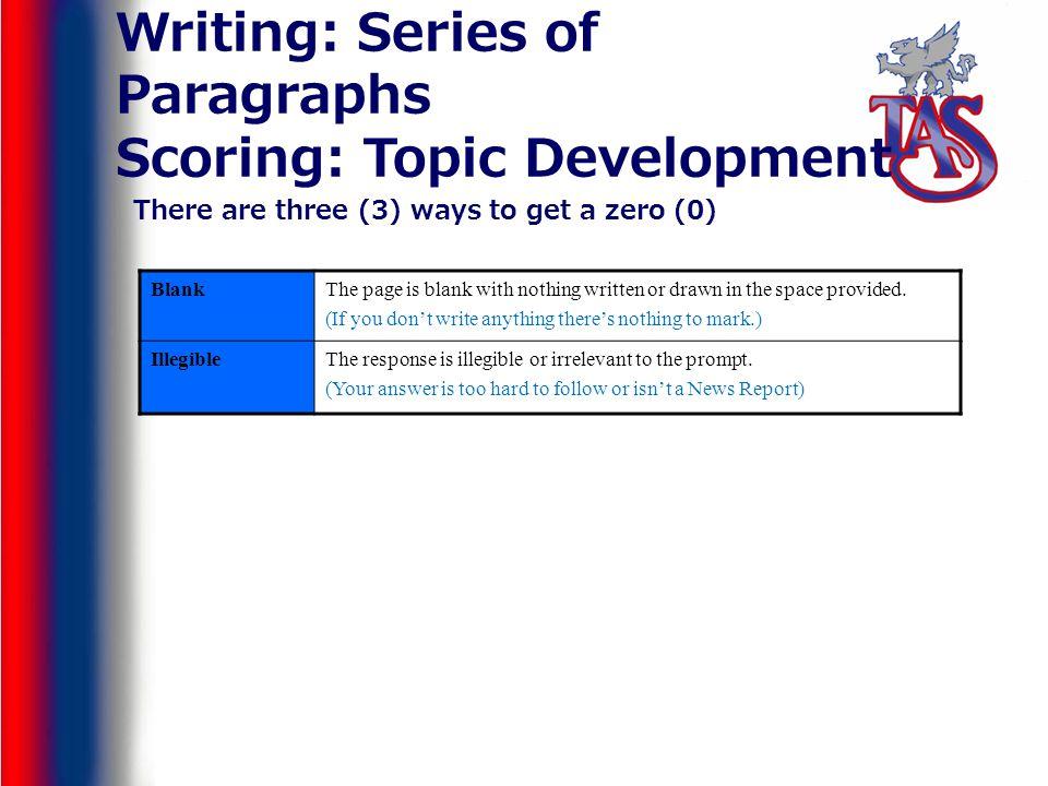 Writing: Series of Paragraphs Scoring: Topic Development