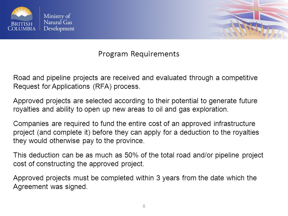 Program Requirements Road and pipeline projects are received and evaluated through a competitive Request for Applications (RFA) process.