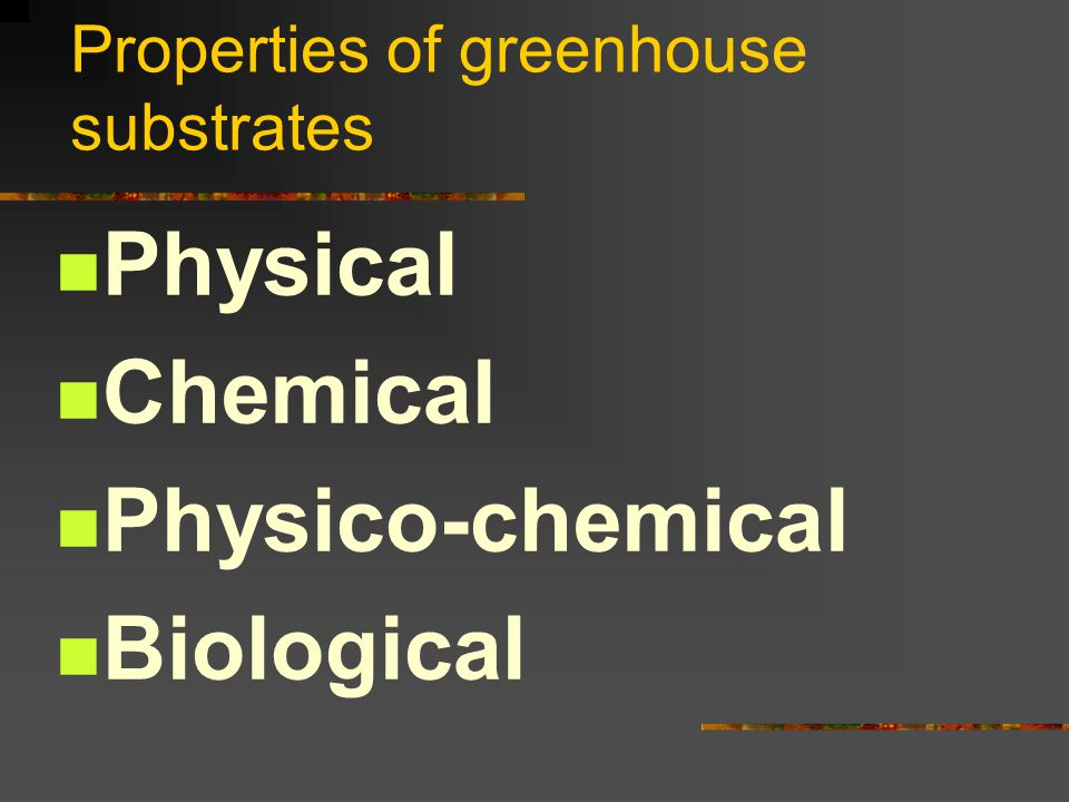 Properties of greenhouse substrates