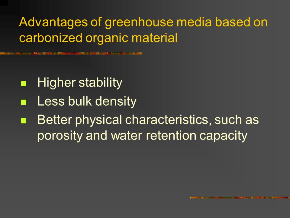 Advantages of greenhouse media based on carbonized organic material
