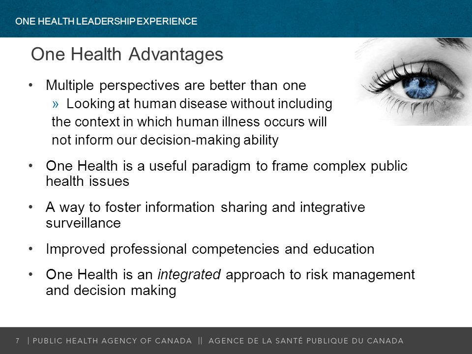 One Health Advantages Multiple perspectives are better than one