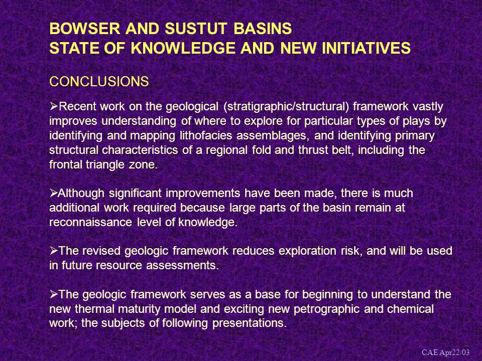 BOWSER AND SUSTUT BASINS STATE OF KNOWLEDGE AND NEW INITIATIVES
