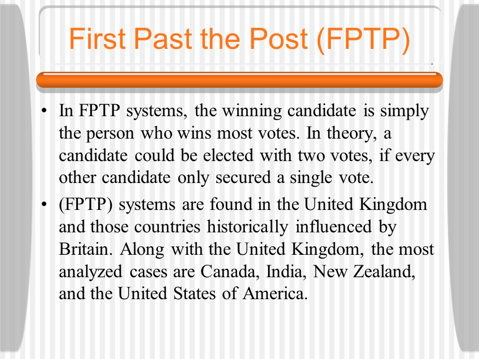First Past the Post (FPTP)