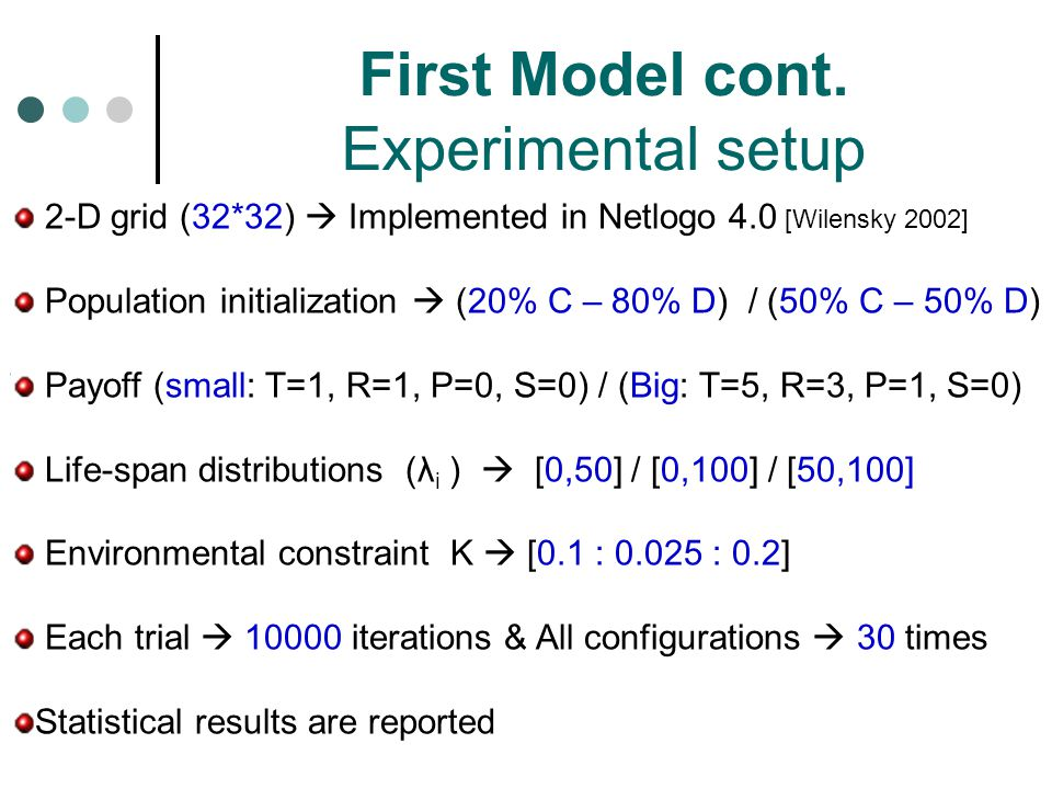 First Model cont. Experimental setup