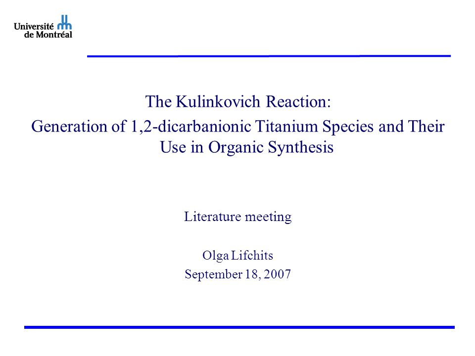 The Kulinkovich Reaction: