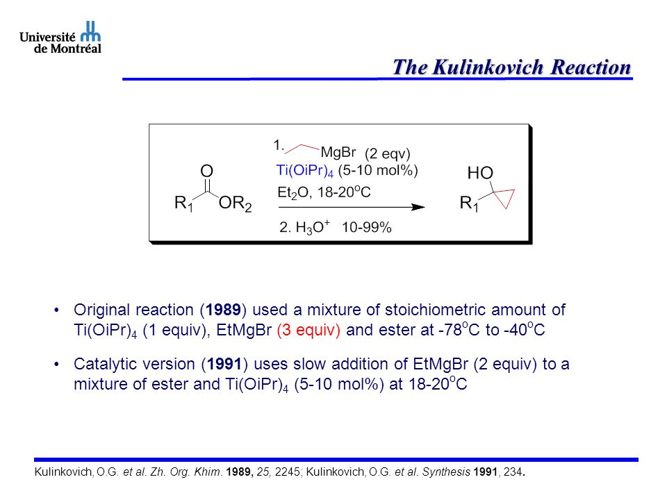 The Kulinkovich Reaction