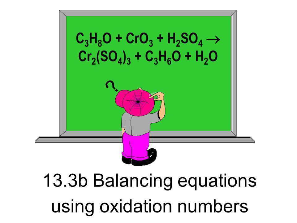 13.3b Balancing equations using oxidation numbers