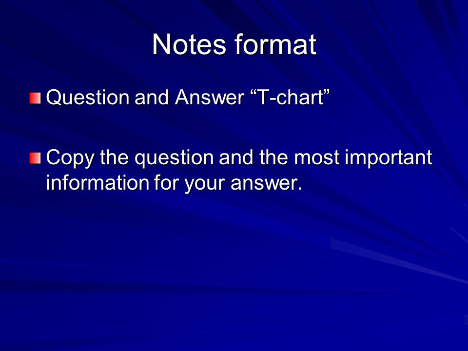 Notes format Question and Answer T-chart