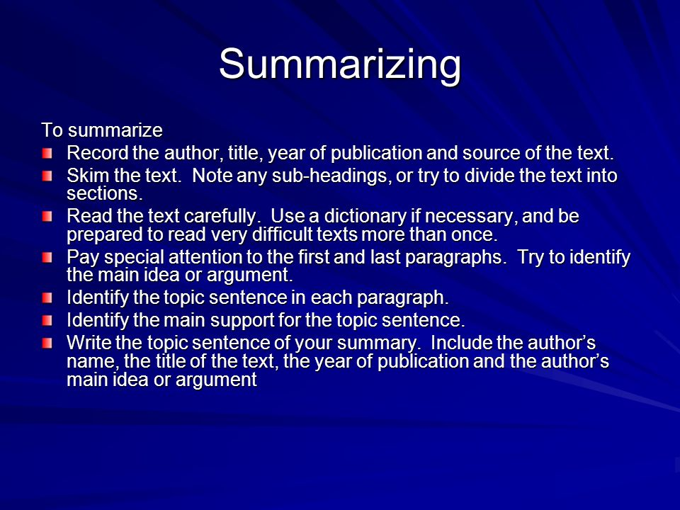 Summarizing To summarize