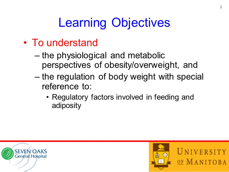 Learning Objectives To understand