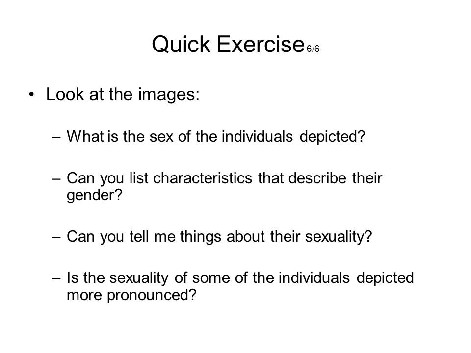 Quick Exercise 6/6 Look at the images: