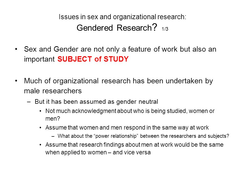 Issues in sex and organizational research: Gendered Research 1/3