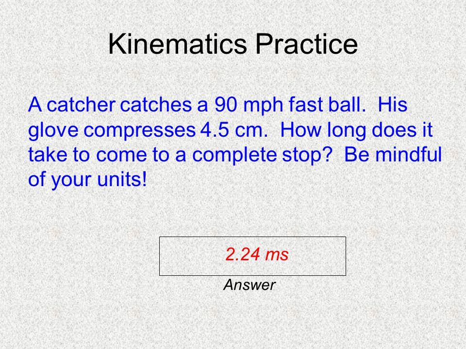 Kinematics Practice