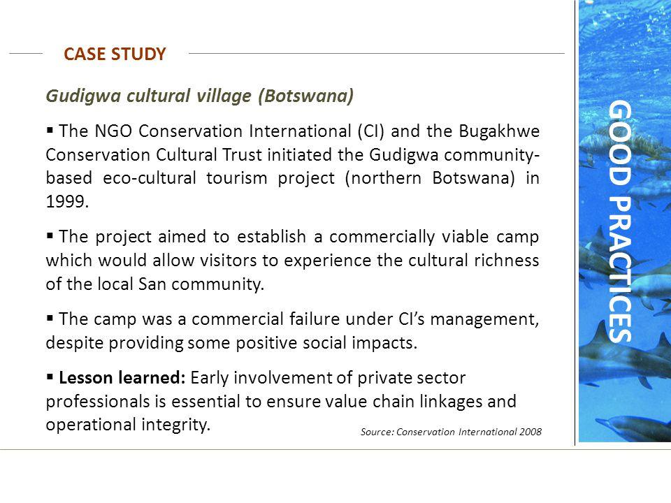 GOOD PRACTICES CASE STUDY Gudigwa cultural village (Botswana)