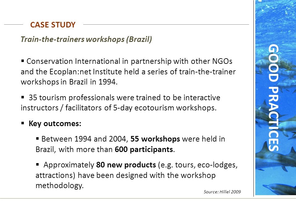 GOOD PRACTICES CASE STUDY Train-the-trainers workshops (Brazil)