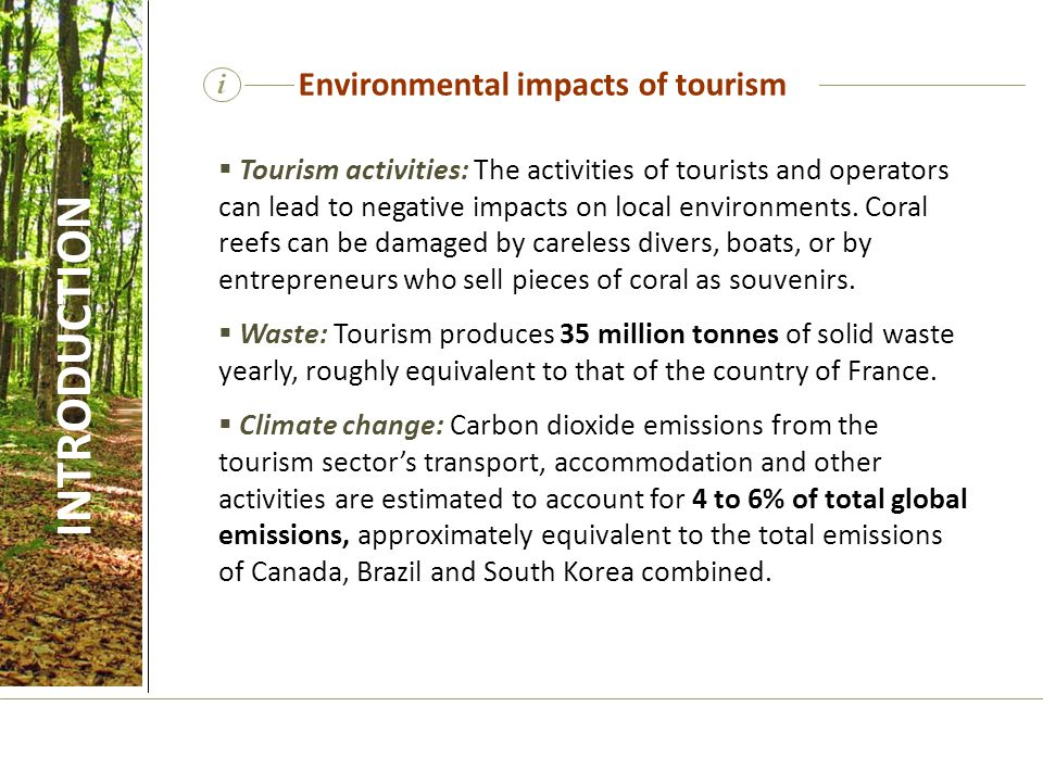 INTRODUCTION Environmental impacts of tourism