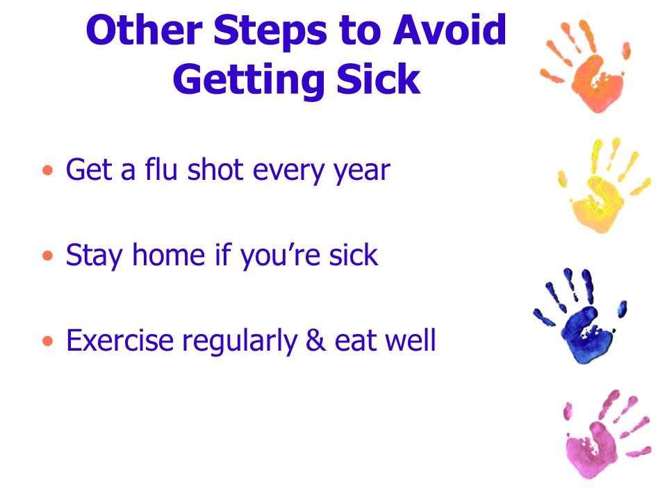 Other Steps to Avoid Getting Sick