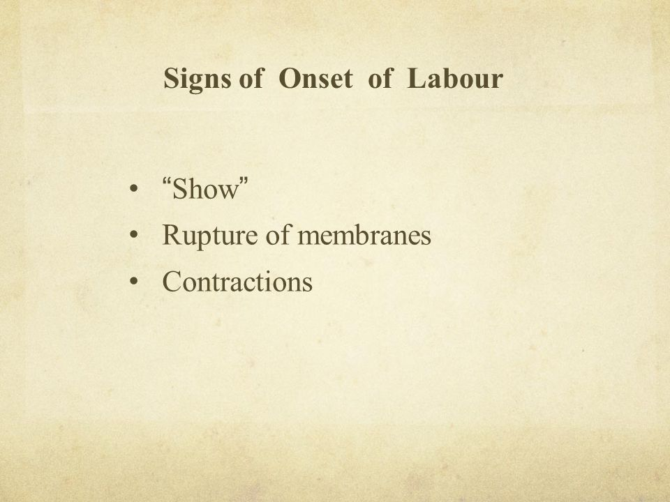 Signs of Onset of Labour