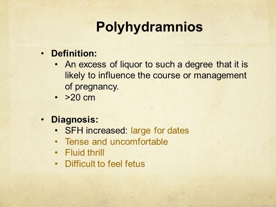 Polyhydramnios Definition: