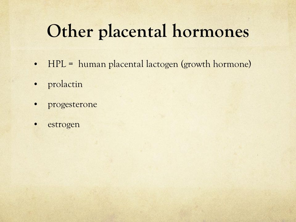 Other placental hormones