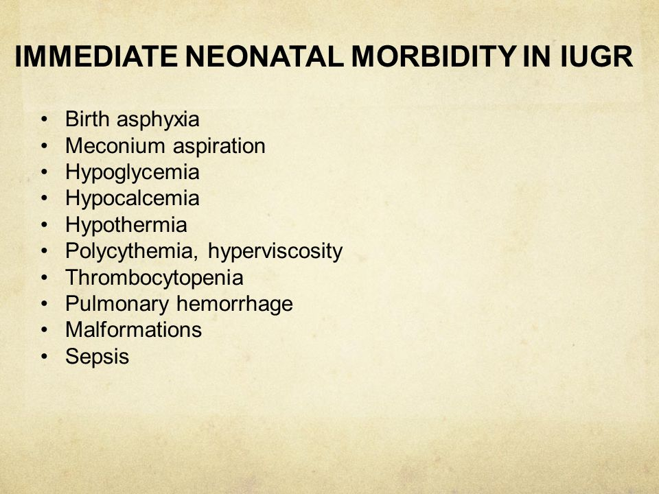 IMMEDIATE NEONATAL MORBIDITY IN IUGR