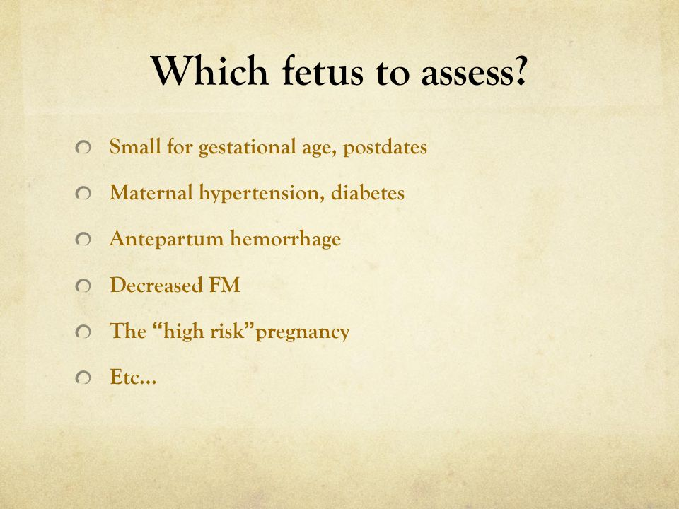 Which fetus to assess Small for gestational age, postdates